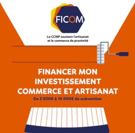 FICOM : Financer mon investissement commerce et artisanat